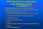 icao technical co operation cns atm equipment