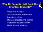 why do schools hold back our brightest students33
