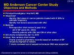 md anderson cancer center study objectives and methods