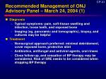 recommended management of onj advisory panel march 24 2004 1