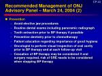 recommended management of onj advisory panel march 24 2004 2