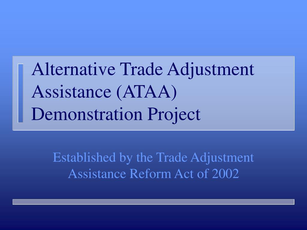alternative trade adjustment assistance ataa demonstration project l.