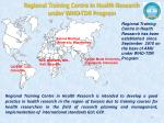 regional training centre in health research under who tdr program