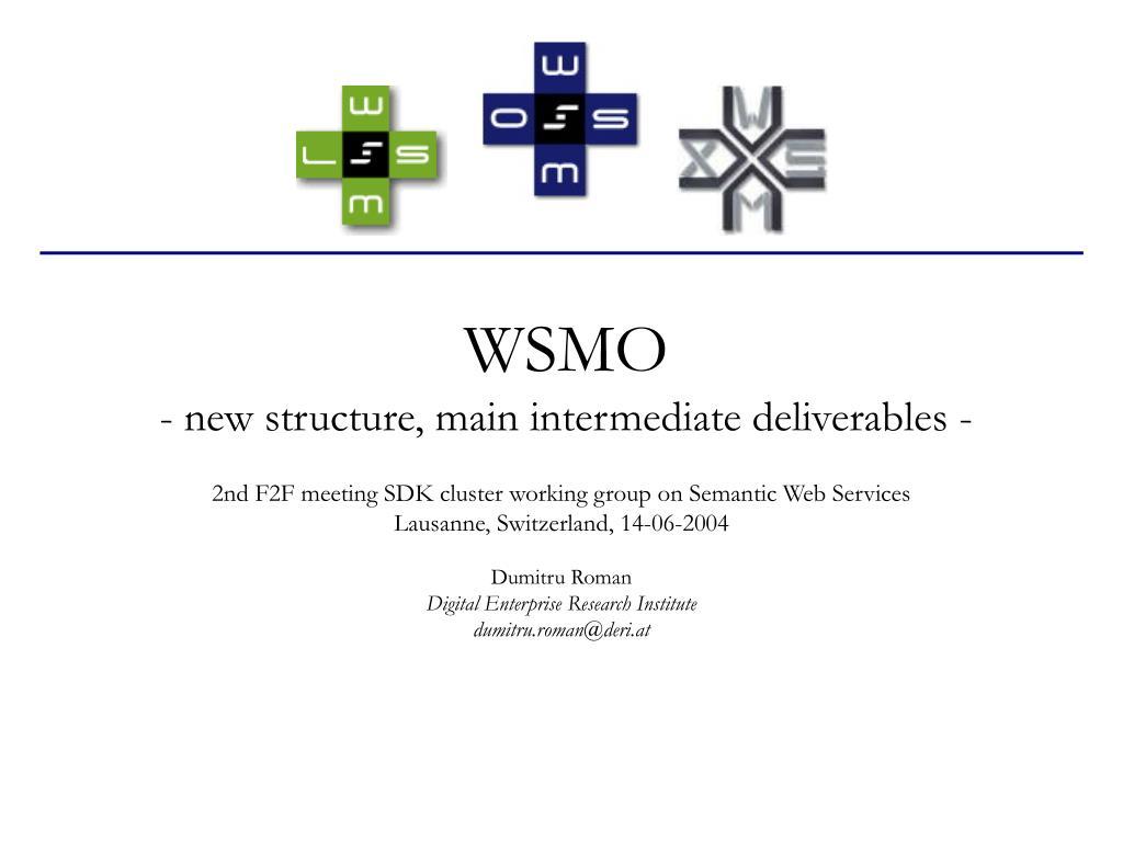 wsmo new structure main intermediate deliverables l.
