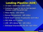 lending pipeline adb