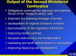 output of the second ministerial conference