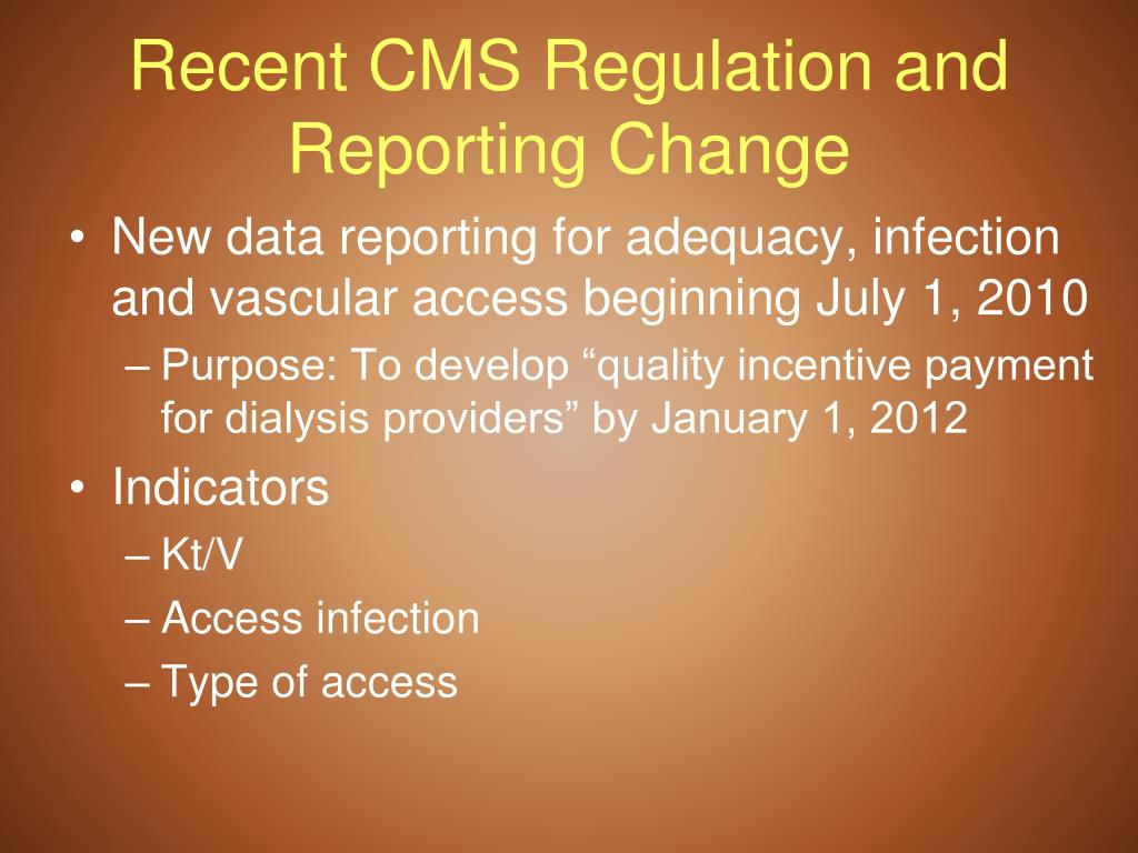 Recent CMS Regulation and Reporting Change