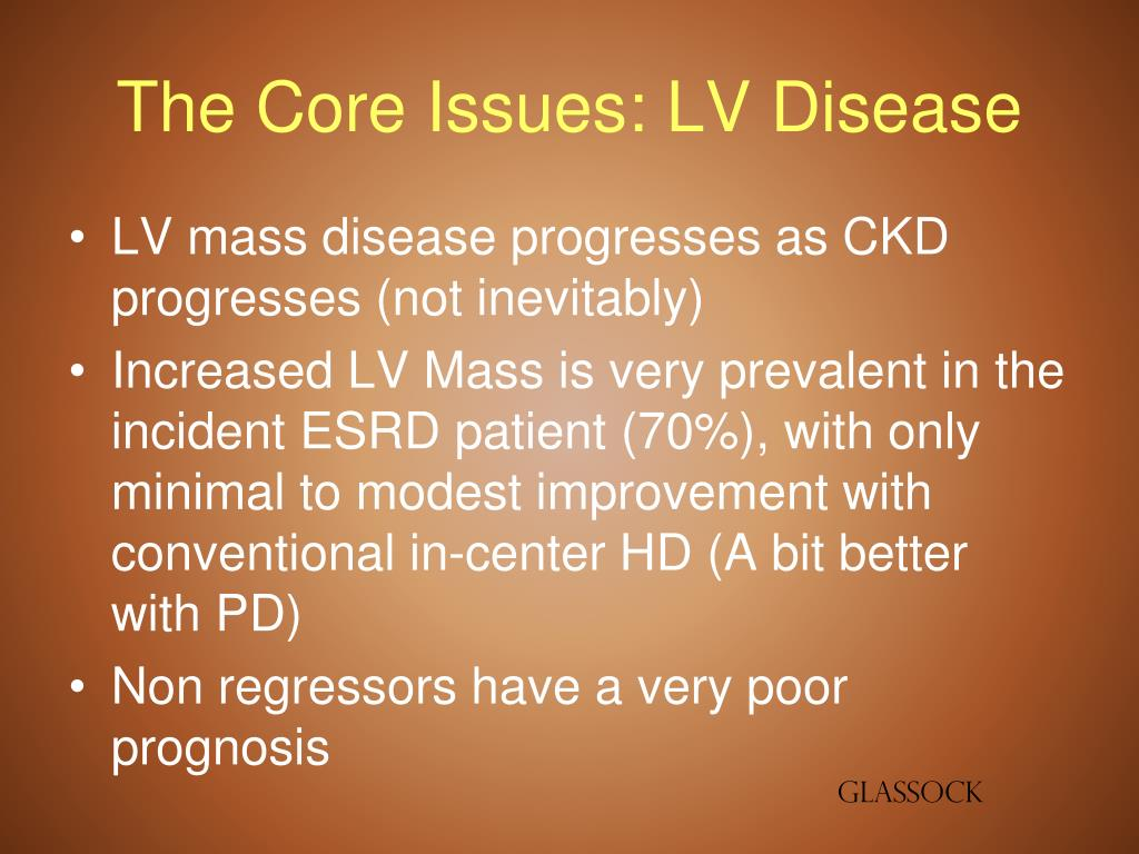 The Core Issues: LV Disease