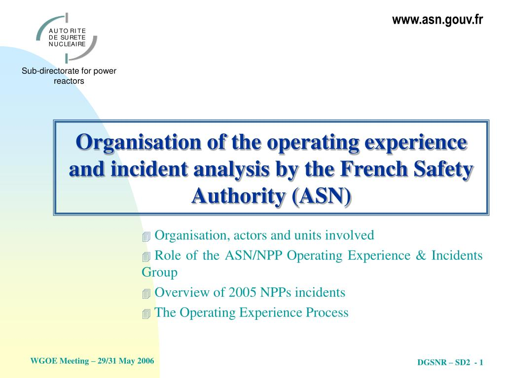 organisation of the operating experience and incident analysis by the french safety authority asn l.
