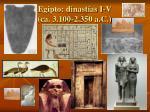 egipto dinast as i v ca 3 100 2 350 a c