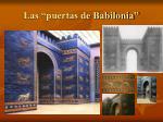 las puertas de babilonia
