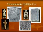 mesopotamia 5 000 a c5