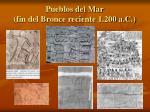 pueblos del mar fin del bronce reciente 1 200 a c