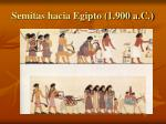 semitas hacia egipto 1 900 a c