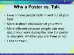 why a poster vs talk