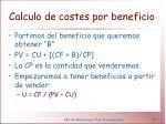 calculo de costes por beneficio