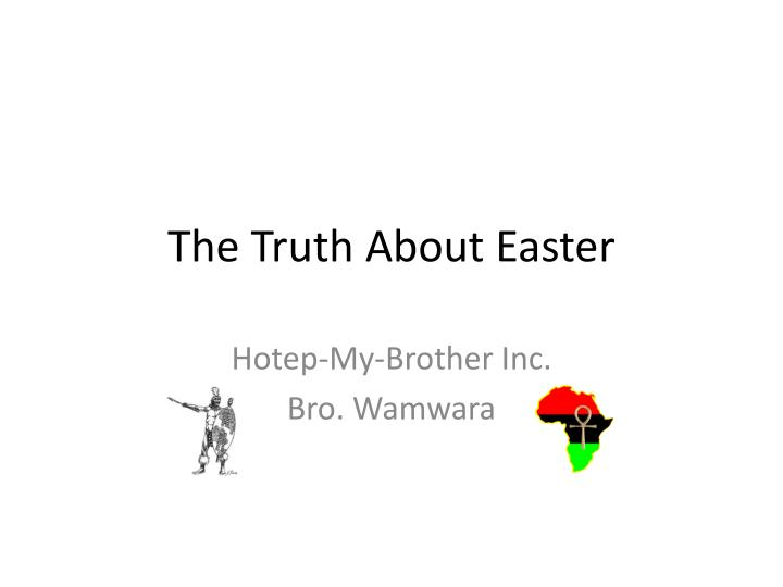 the truth about easter n.