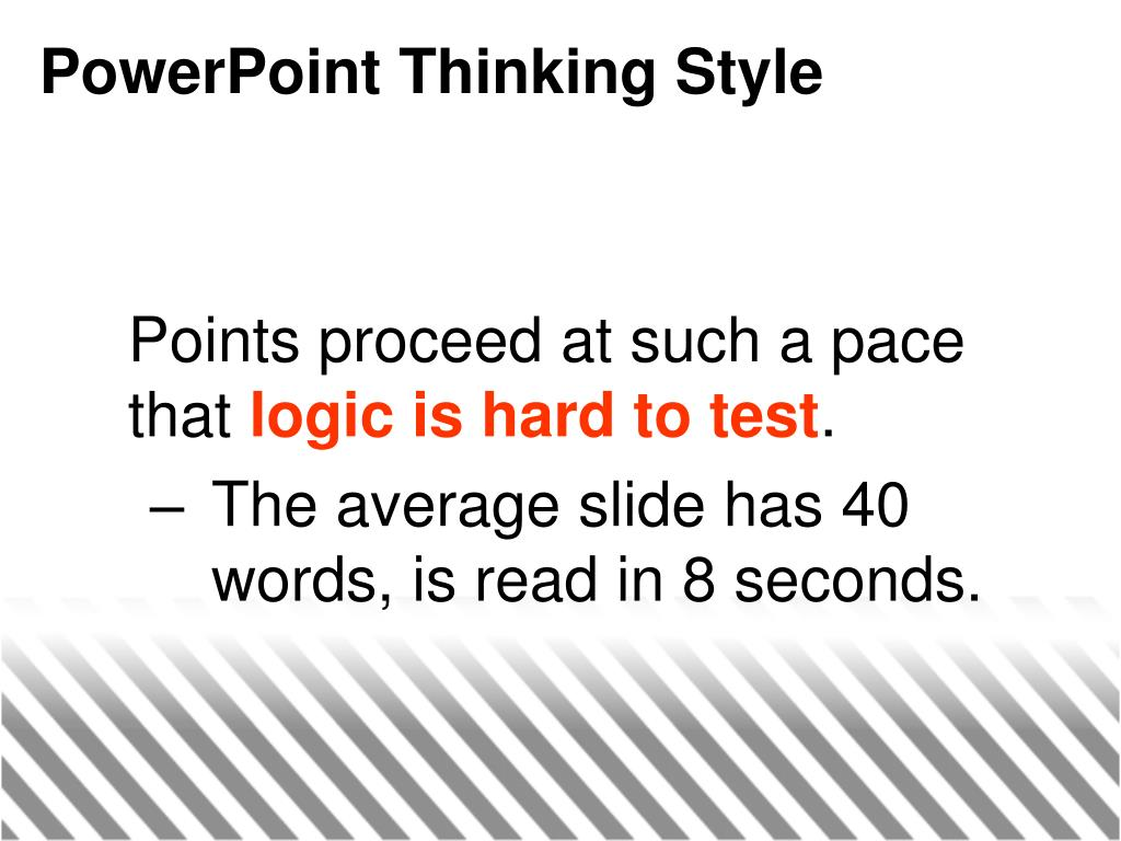PowerPoint Thinking Style