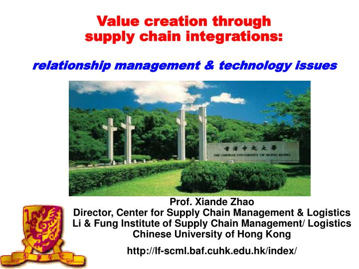 Value creation through supply chain integrations relationship management technology issues