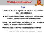 what influences integration