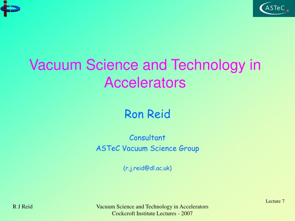 vacuum science and technology in accelerators l.