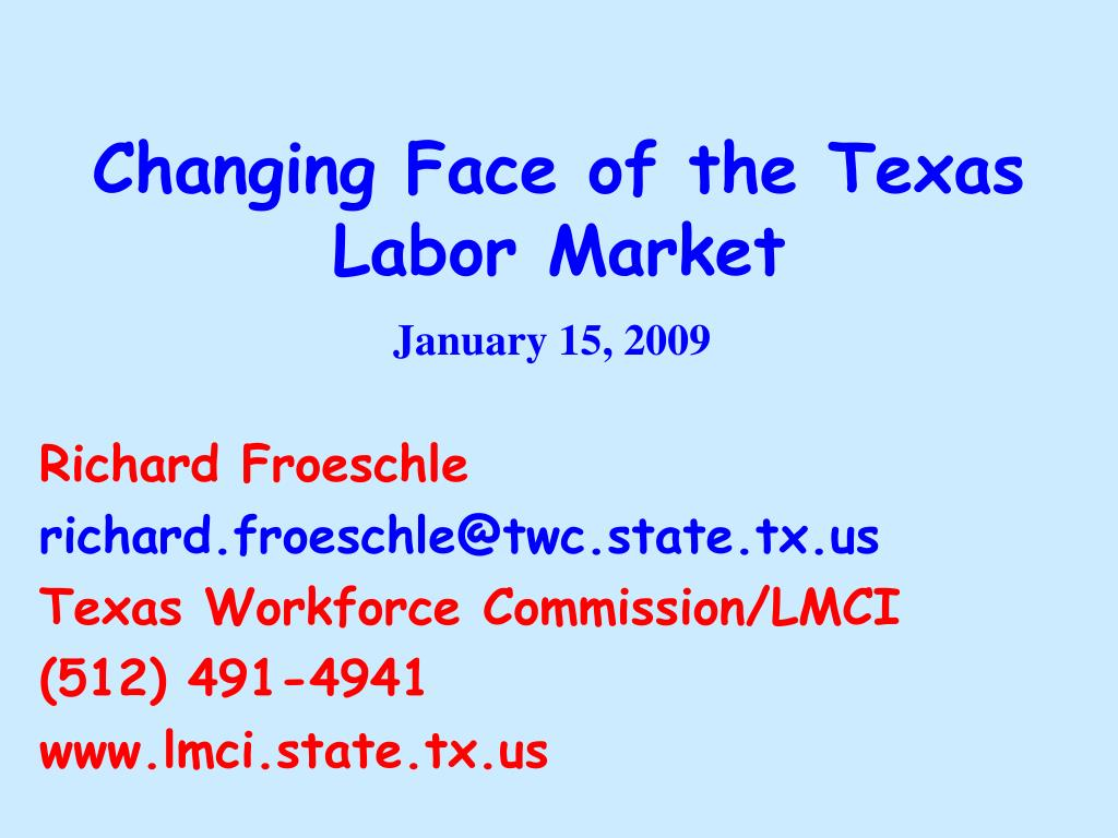 changing face of the texas labor market l.
