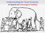 understanding the texas economy in search of convergent validity