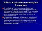 nr 15 atividades e opera es insalubres11