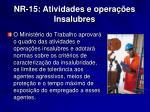 nr 15 atividades e opera es insalubres4