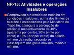 nr 15 atividades e opera es insalubres5