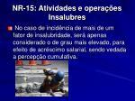 nr 15 atividades e opera es insalubres6