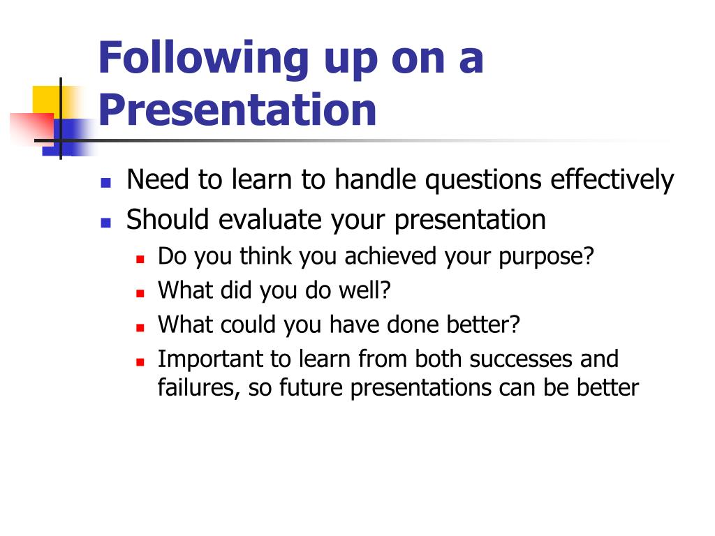 Following up on a Presentation