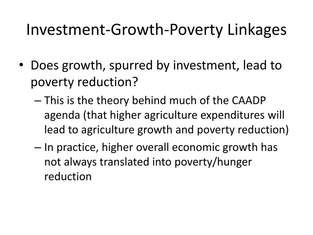 Investment-Growth-Poverty Linkages