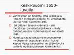 keski suomi 1550 luvulla