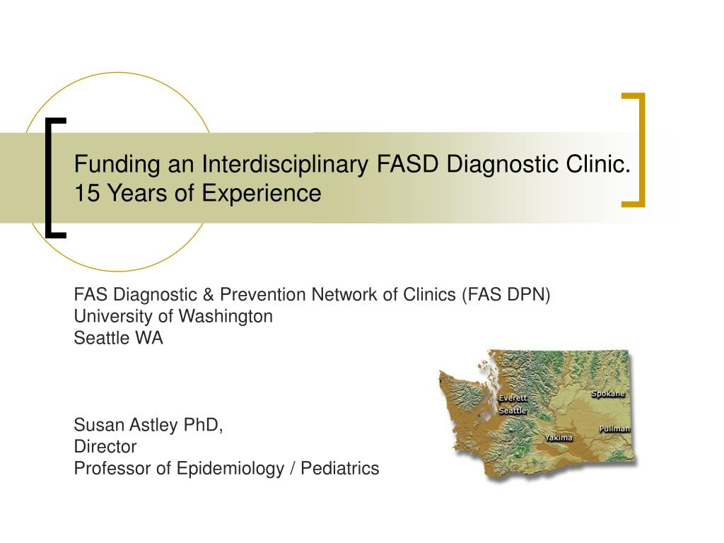 funding an interdisciplinary fasd diagnostic clinic 15 years of experience l.