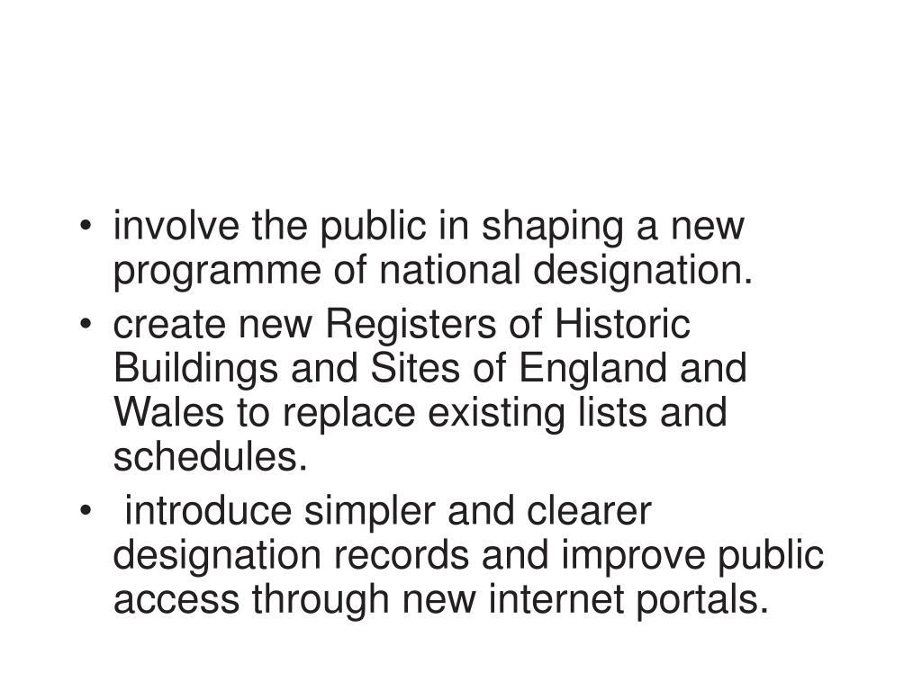 involve the public in shaping a new programme of national designation.