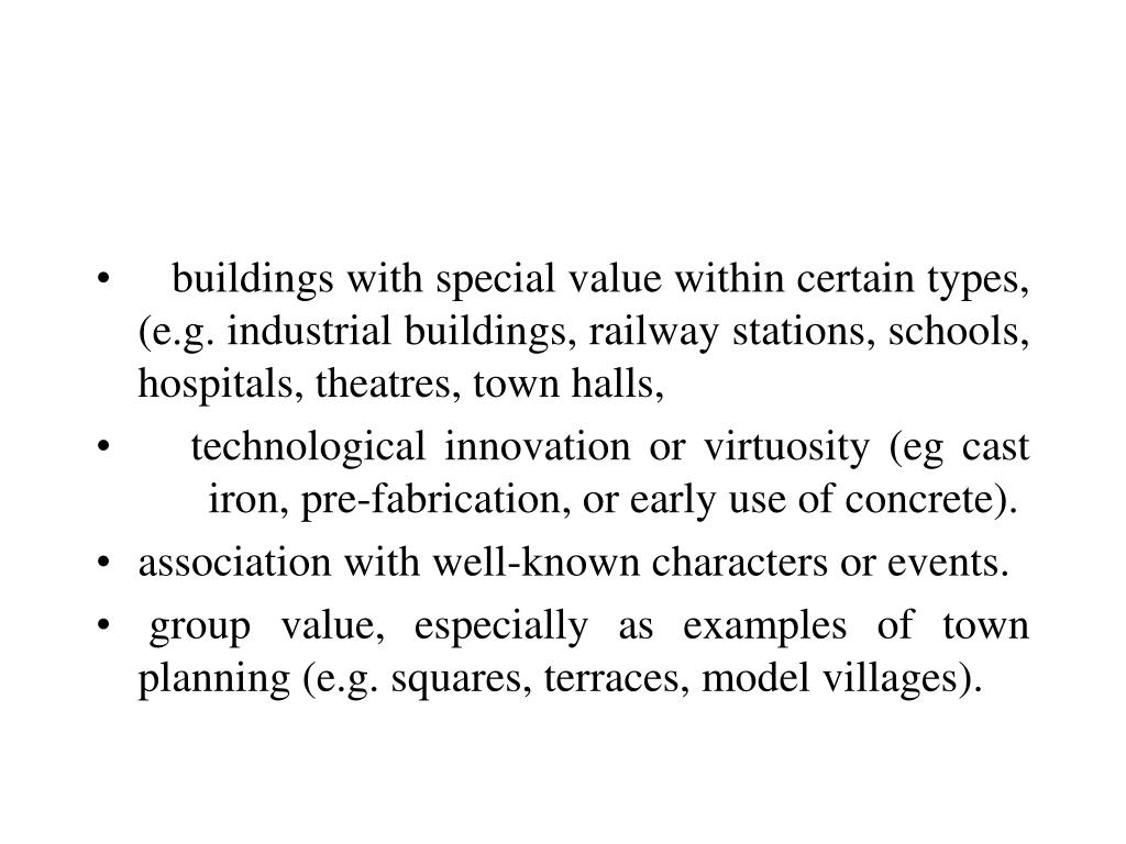 buildings with special value within certain types, (e.g. industrial buildings, railway stations, schools, hospitals, theatres, town halls,