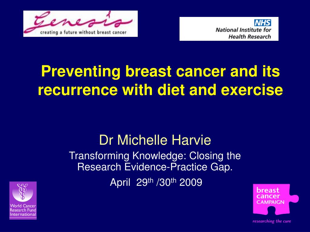 preventing breast cancer and its recurrence with diet and exercise l.