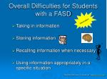 overall difficulties for students with a fasd