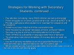 strategies for working with secondary students continued