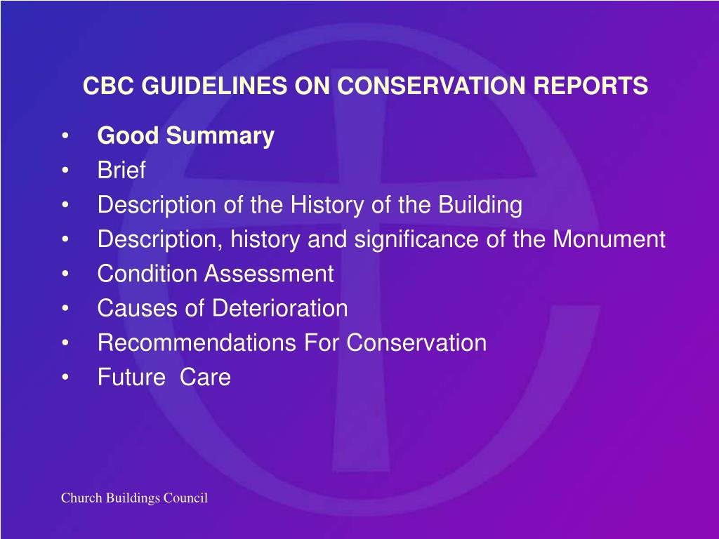 CBC GUIDELINES ON CONSERVATION REPORTS