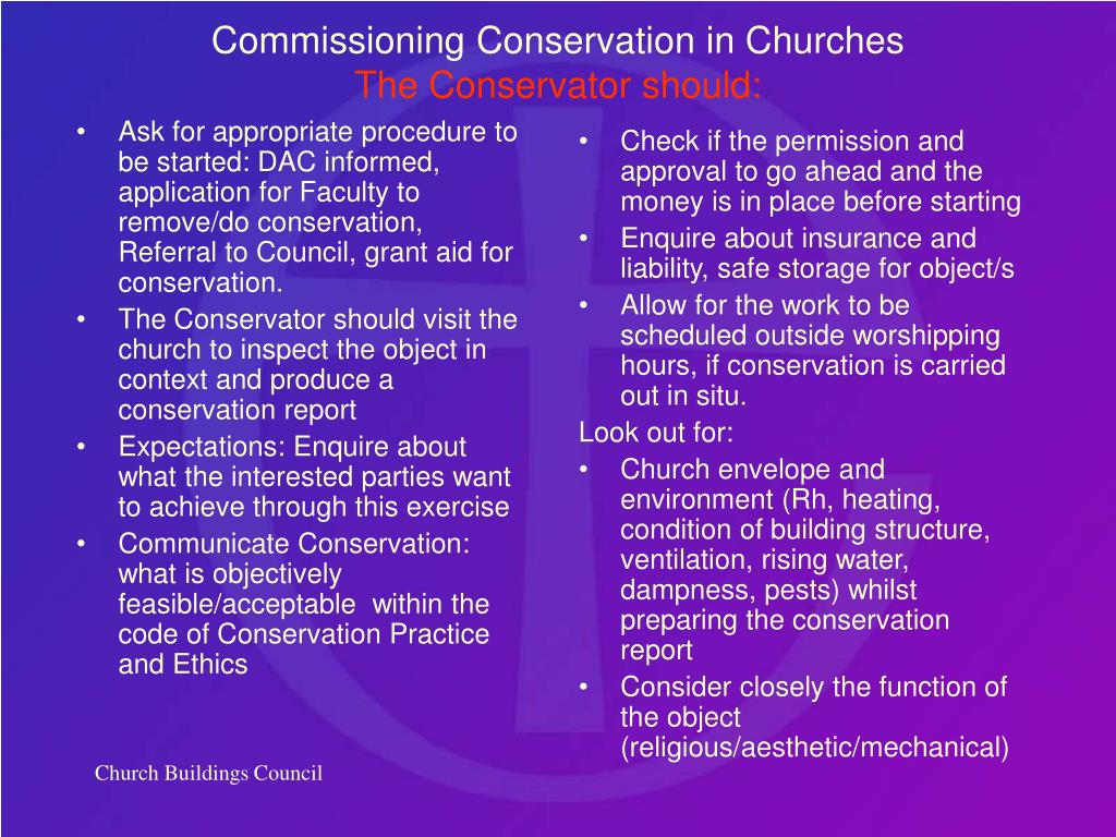 Ask for appropriate procedure to be started: DAC informed, application for Faculty to remove/do conservation, Referral to Council, grant aid for conservation.