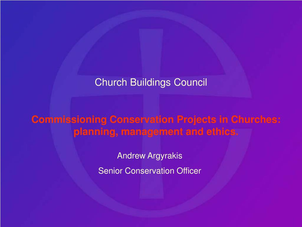 commissioning conservation projects in churches planning management and ethics l.