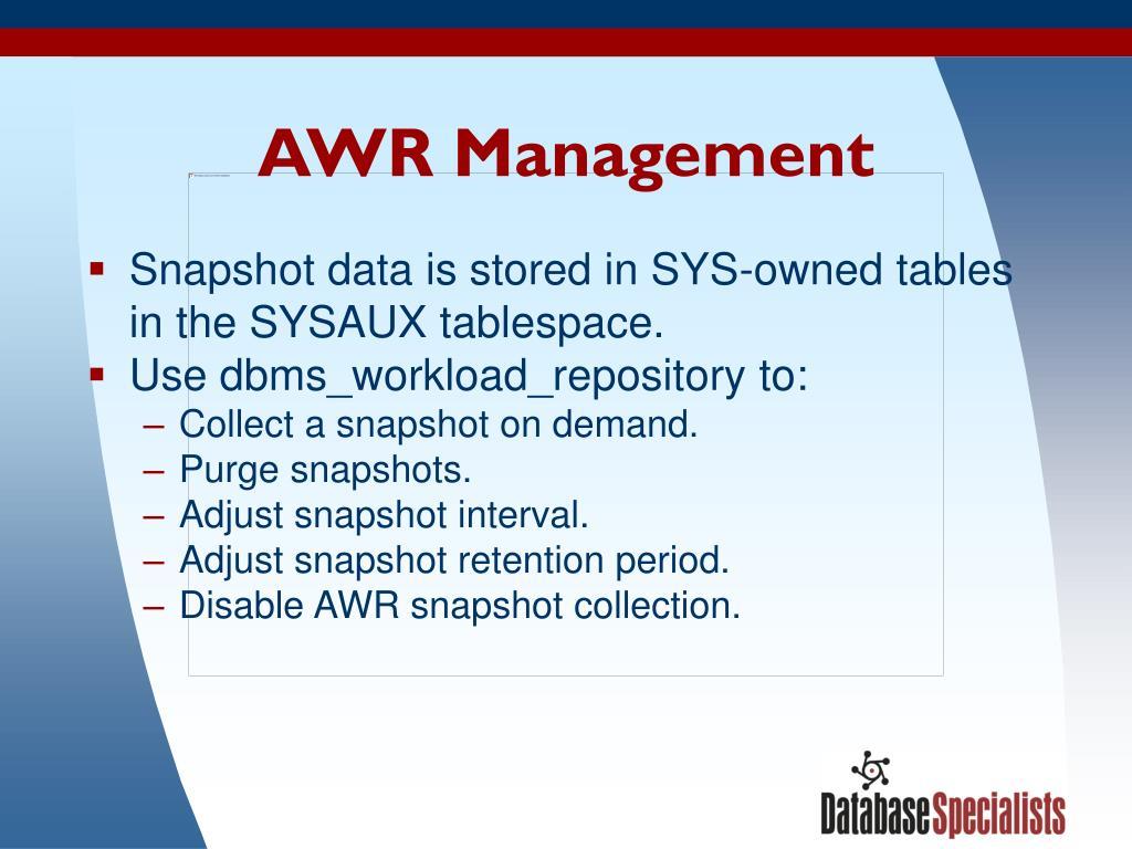 AWR Management