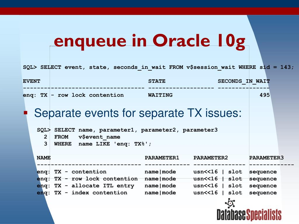 enqueue in Oracle 10g