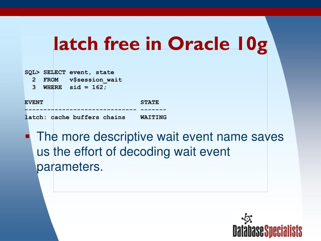 latch free in Oracle 10g