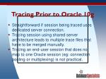 tracing prior to oracle 10g49