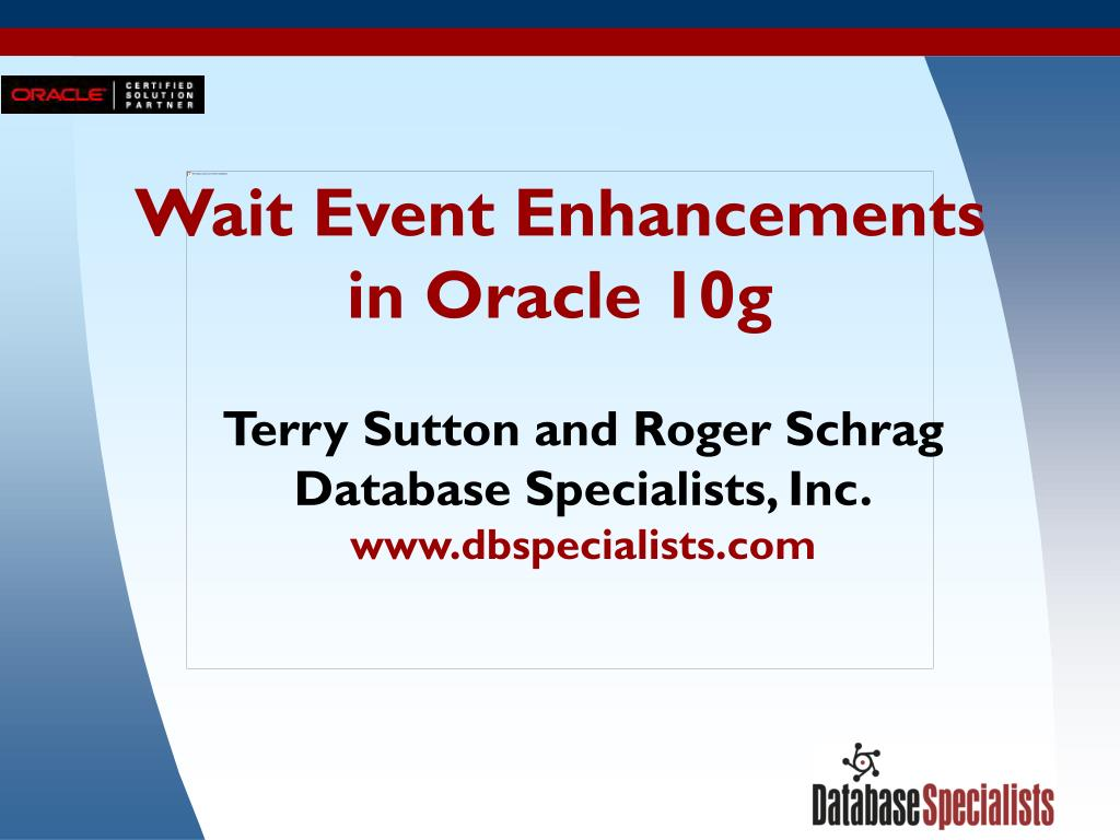 wait event enhancements in oracle 10g l.