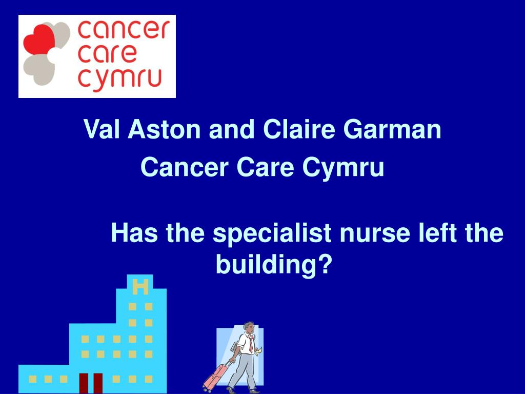 val aston and claire garman cancer care cymru l.