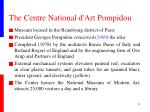 the centre national d art pompidou